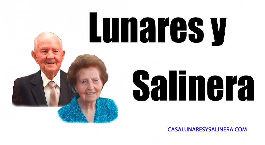 """""""LUNARES Y SALINERA"""""""
